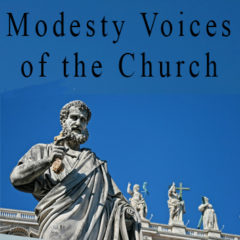 Article 81 – Modesty. The Church Speaks